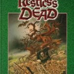 Hackmaster/Warhammer Crossover, Part 1 – The Restless Dead, Acts 1 and 2: